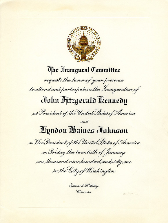 Description of . An invitation for the inauguration of Kennedy as the 35th president of the United States. John F. Kennedy Presidential Library and Museum)