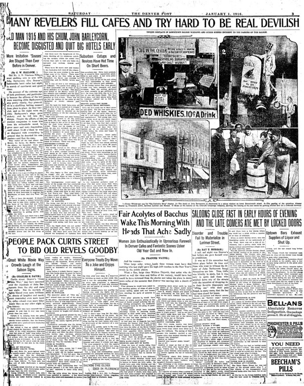 . Denver Post reported saloons in Colorado close early when Prohibition took affect on January 1, 1916.  Those who remained open began to serve colored lemonade as mock wine.