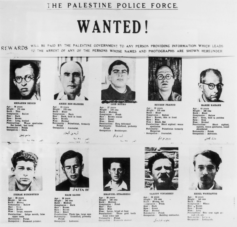 . Ten of the most wanted men in Palestine: a police poster exhibited throughout Palestine in 1947 in an effort by the British authorities to stop the terrorist activities of, amongst others, Menachem Begin (top left), who later became Israeli prime minister (1977-1983). (Photo by Keystone/Hulton Archive/Getty Images)